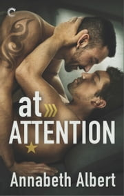 At Attention ebook by Annabeth Albert