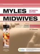 Myles' Textbook for Midwives ebook by Diane M. Fraser, Margaret A. Cooper