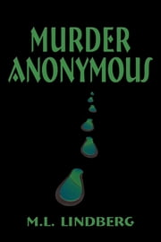 Murder Anonymous ebook by M. L. Lindberg