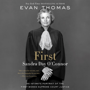 First - Sandra Day O'Connor audiobook by Evan Thomas