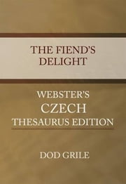 The Fiend's Delight ebook by Dod Grile