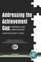 Addressing The Achievement Gap ebook by Ronald D. Taylor