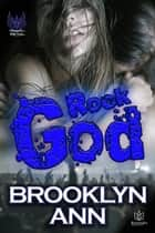Rock God ebook by Brooklyn Ann