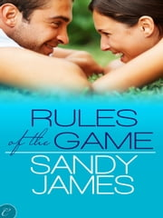 Rules of the Game ebook by Sandy James