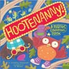 Hootenanny! ebook by Kimberly Ainsworth,Jo Brown,Dan Potash