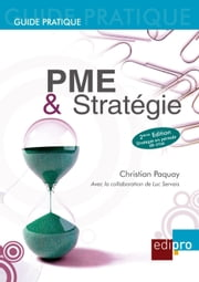 PME et Stratégie - Les règles économiques à suivre pour bien gérer sa petite entreprise belge ebook by Kobo.Web.Store.Products.Fields.ContributorFieldViewModel