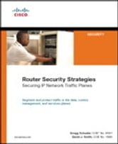 Router Security Strategies - Securing IP Network Traffic Planes ebook by Gregg Schudel,David Smith