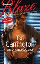 Undeniable Pleasures: Undeniable Pleasures\You Sexy Thing! - You Sexy Thing! ebook by Tori Carrington