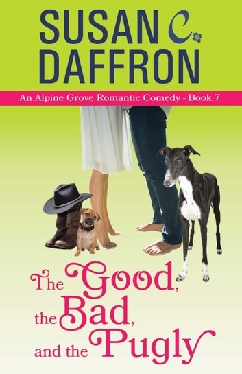 The Good, the Bad, and the Pugly ebook by Susan C. Daffron