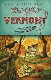 Well-Offed in Vermont ebook by Amy Patricia Meade