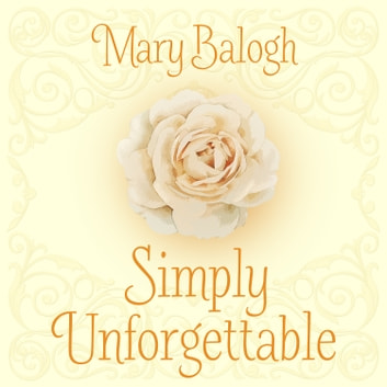 Simply Unforgettable audiobook by Mary Balogh