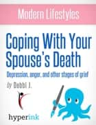 Your Spouse's Death ebook by Debbie J.