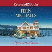 Spirit of the Season audiobook by Fern Michaels