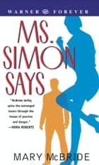Ms. Simon Says ebook by Mary McBride