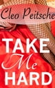 Take Me Hard Compilation #1 ebook by Cleo Peitsche