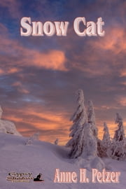 Snow Cat ebook by Anne H. Petzer