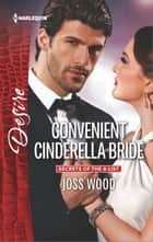 Convenient Cinderella Bride ebook by Joss Wood