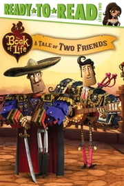 A Tale of Two Friends - with audio recording ebook by Ellie O'Ryan,Tom Caulfield,Megan Patasky,Frederick Gardner,Allen Tam