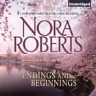 Endings and Beginnings audiobook by Nora Roberts