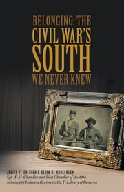 Belonging: The Civil War's South We Never Knew ebook by Judith Y. Shearer & Derek B. Hankerson