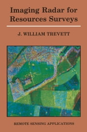 Imaging Radar for Resources Surveys ebook by J.W. Trevett