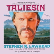Taliesin audiobook by Stephen R. Lawhead