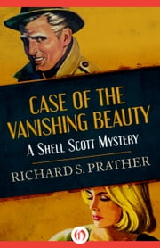 Case of the Vanishing Beauty ebook by Richard S Prather