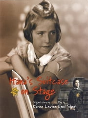Hana's Suitcase on Stage ebook by Karen Levin, Sher Emil