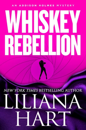 Whiskey Rebellion ebook by Liliana Hart