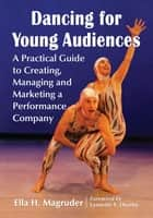 Dancing for Young Audiences ebook by Ella H. Magruder