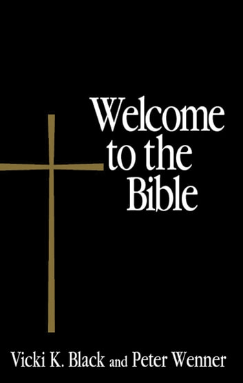 Welcome to the Bible ebook by Vicki K. Black