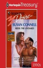 Reese: the Untamed ebook by Susan Connell