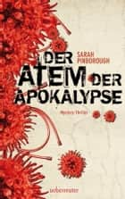 Der Atem der Apokalypse ebook by Sarah Pinborough, Anne Brauner