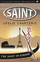 The Saint in Europe ebook by