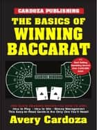 Basics of Winning Baccarat ebook by Avery Cardoza