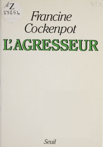 L'Agresseur ebook by Francine Cockenpot