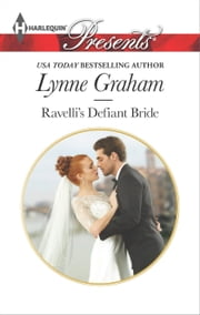 Ravelli's Defiant Bride ebook by Lynne Graham