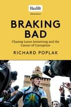 Braking Bad ebook by Richard Poplak