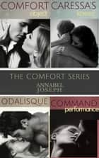 Comfort Series Boxed Set ebook by Annabel Joseph