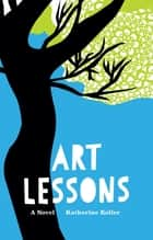 Art Lessons ebook by Katherine Koller