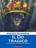 Il Do tragico ebook by Augusto De Angelis