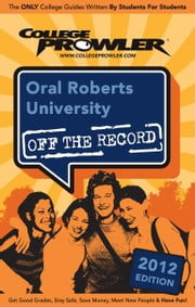 Oral Roberts University 2012 ebook by Roman Harvey