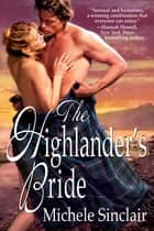 The Highlander's Bride ebook by Michele Sinclair