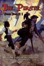 The Pirate Super Pack # 1 ebook by Howard Pyle, Robert Louis Stevenson, James Fenimore Cooper,...