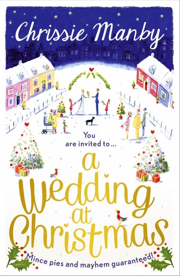 A Wedding at Christmas ebook by Chrissie Manby