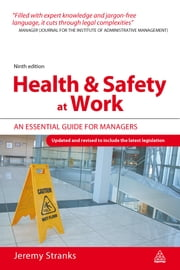 Health and Safety at Work - An Essential Guide for Managers ebook by Jeremy Stranks