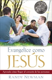 Evangelice como Jesús ebook by Randy Newman