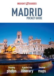 Insight Guides: Pocket Madrid ebook by APA Publications Limited