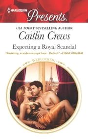 Expecting a Royal Scandal ebook by Caitlin Crews