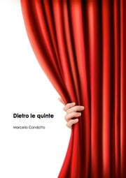 Dietro le quinte ebook by Kobo.Web.Store.Products.Fields.ContributorFieldViewModel